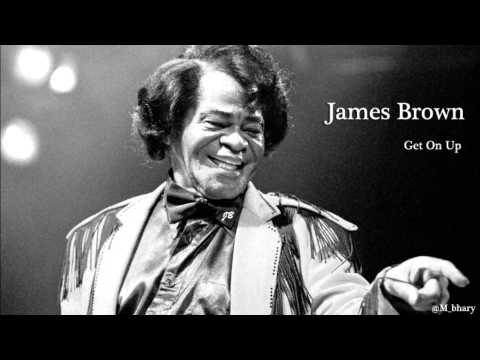 James Brown - Get On Up