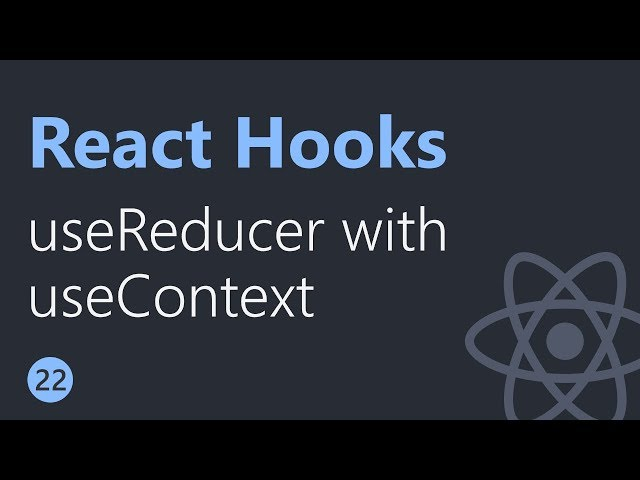 React Hooks Tutorial - 22 - useReducer with useContext
