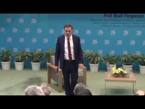 HKUST 25th ANNIVERSARY - Prof Niall Ferguson