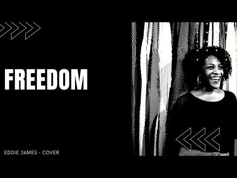 Freedom - Eddie James (cover)