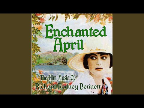 Suite From Enchanted April (From the Original Film Score for