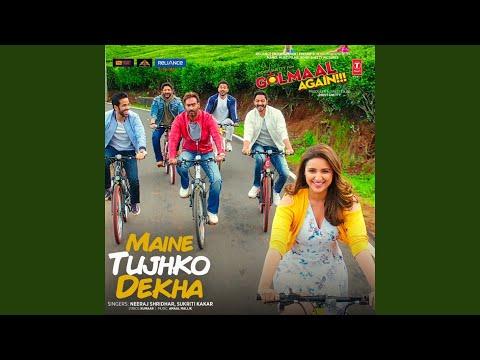 "Maine Tujhko Dekha (From ""Golmaal Again!!!"")"