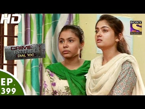 Thumbnail: Crime Patrol Dial 100 - क्राइम पेट्रोल - Ep 399 - Solapur Murder Case, Maharashtra -7th Mar, 2017