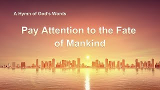 "English Christian Song With Lyrics | ""Pay Attention to the Fate of Mankind"""