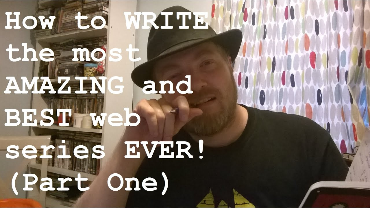 how to write a web series