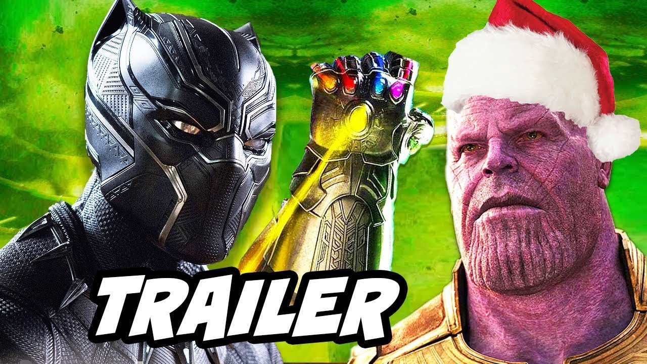Black Panther Christmas Trailer and Avengers Infinity War Marvel Gods