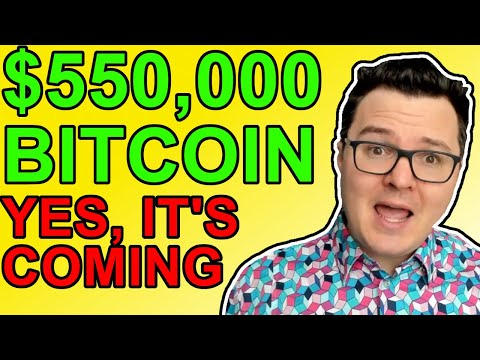 Get Ready For Bitcoin To Hit $550,000 Per Coin! [BTC Price Prediction]