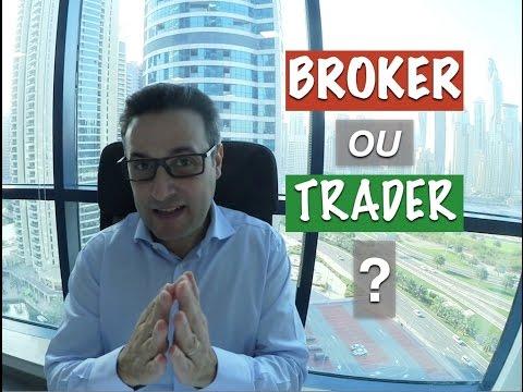 Devenir Broker ou Trader ?
