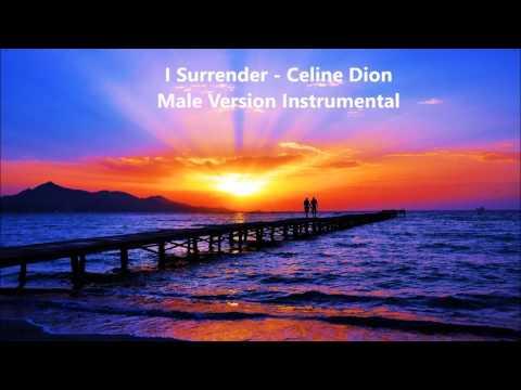 I Surrender Celine Dion Male Version Instrumental