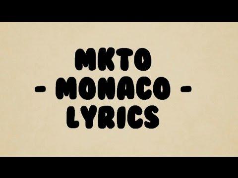 MKTO!!! - Monaco - lyrics