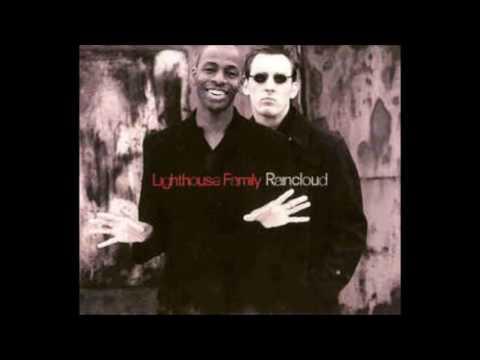 LIGHTHOUSE FAMILY -  RAINCLOUD (REMIX)