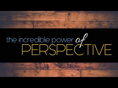 The Incredible Power of... | PT3  Perspective | Pastor Jason Silver