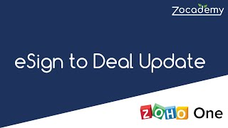 2020: Zoho Sign to Update Zoho CRM when Document Signed