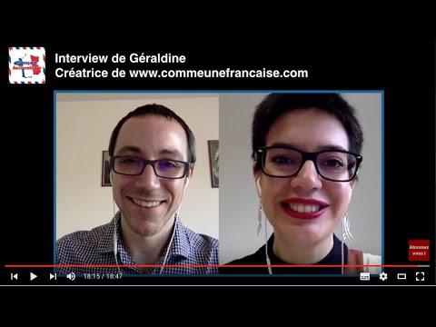 Interview de Géraldine de Comme une française