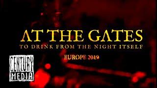 AT THE GATES - European Tour Trailer