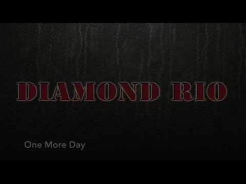 One More Day - Diamond Rio