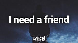 Sik World - I Need A Friend (Lyrics)