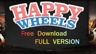 How To#11 download happy wheels full version free (PC)