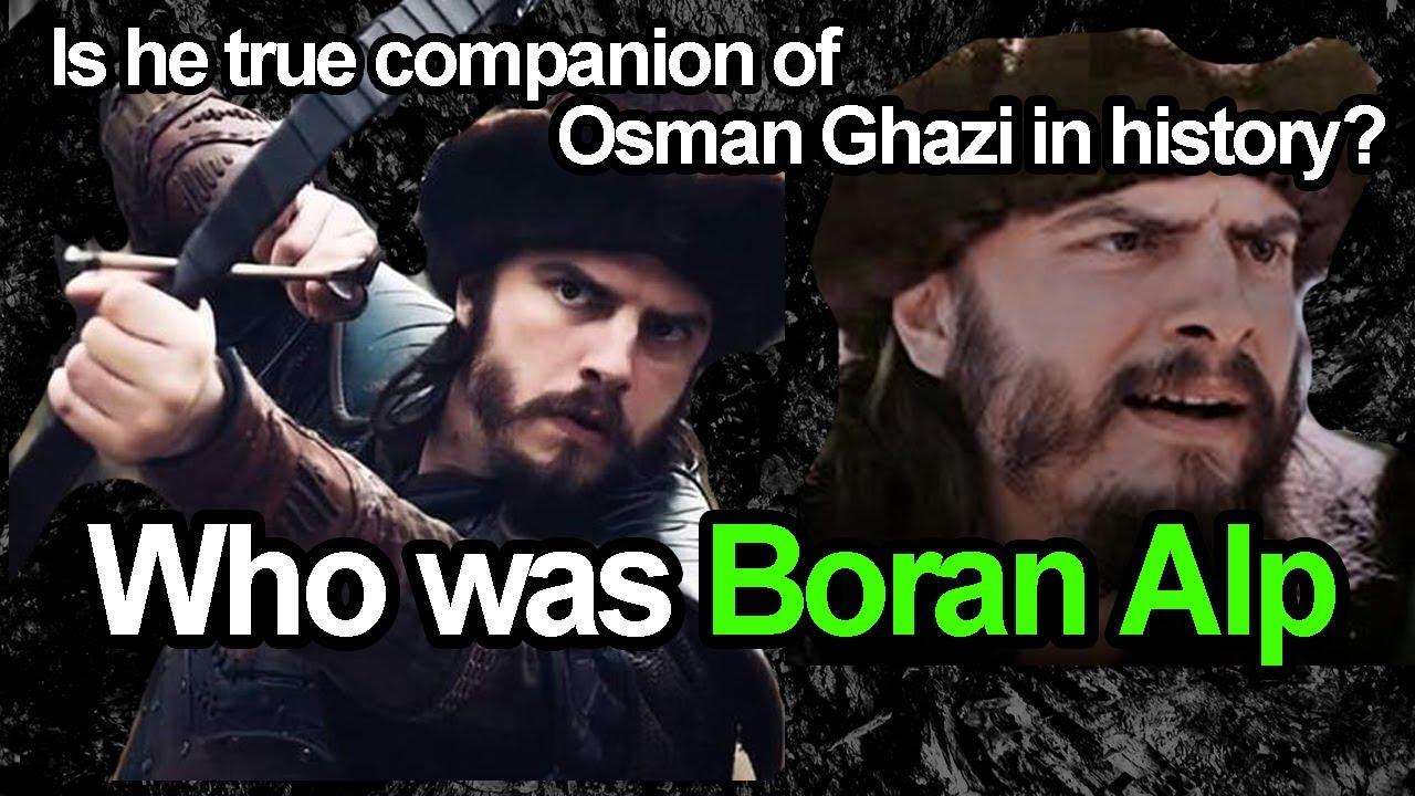 Who was Boran Alp in Kurulus Osman | Boran Alp true history revealed | Is he true companion of osman