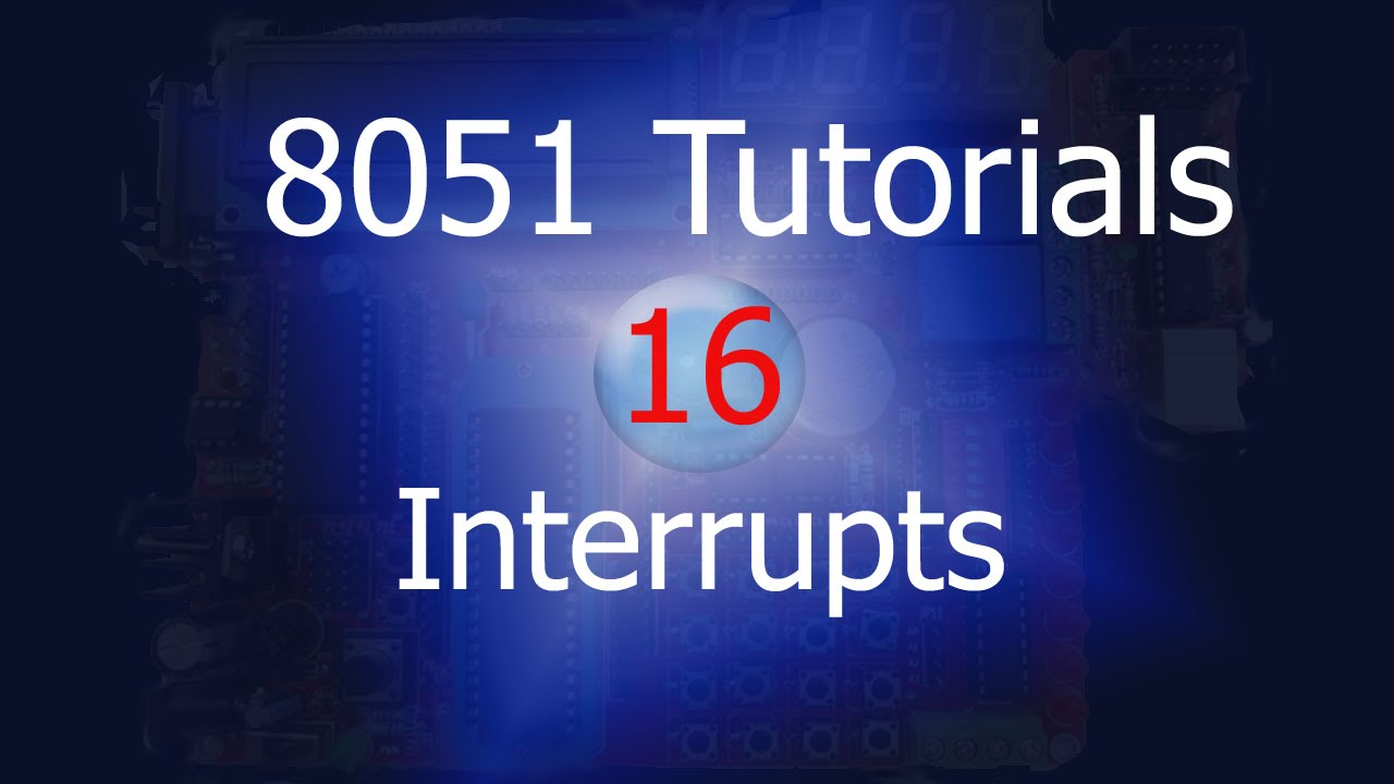 interrupts in 8051 External interrupt handling of 8051 micro controller-how interrupts work, vector address, interrupt priority and how to write an isr (interrupt service routine.