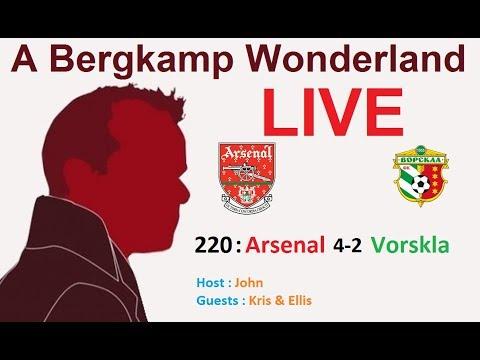 #ABWLive : 220 - Arsenal 4-2 Vorskla (Europa League)