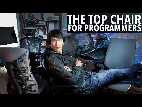 The Best Chair for Programmers... (as an ex-Google tech lead)   Aeron vs Embody, Steelcase, Hyken...