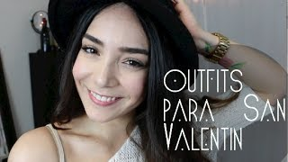 IDEAS DE OUTFITS (San Valentin) Thumbnail