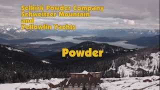 April 2, 2012 Selkirk Powder, Schweitzer and Yellowfin Yachts find April POW
