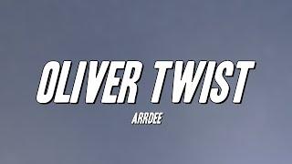 Download ArrDee - Oliver Twist (Lyrics)