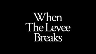 When The Levee Breaks | 2019 | Short film by Cyril Abraham Dennis