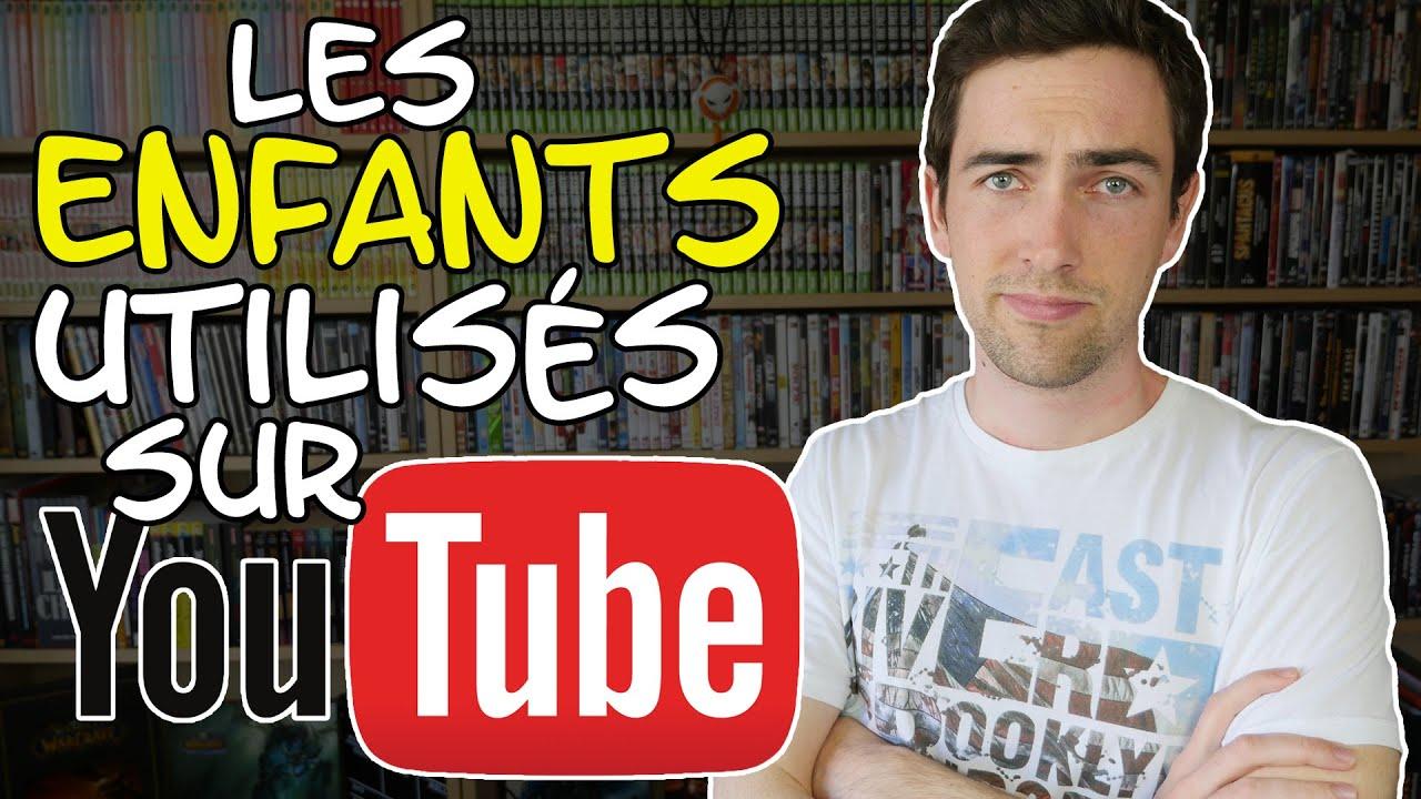 Lutilisation Des Enfants Sur Youtube Youtube