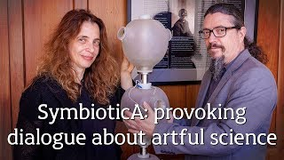 SymbioticA   provoking dialogue about artful science