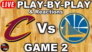 Cavs vs Warriors Game 2 | Live Play-By-Play & Reactions