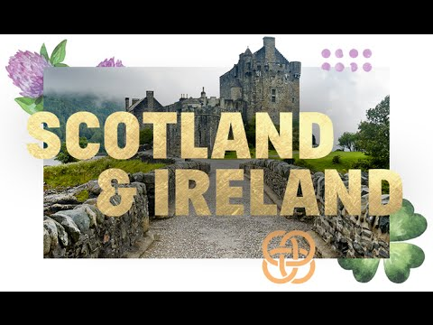 The Scotland and Ireland Experience | EF Educational Tours
