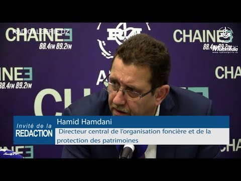 Hamid Hamdani Directeur central de l'organisation foncière et de la protection des patrimoines