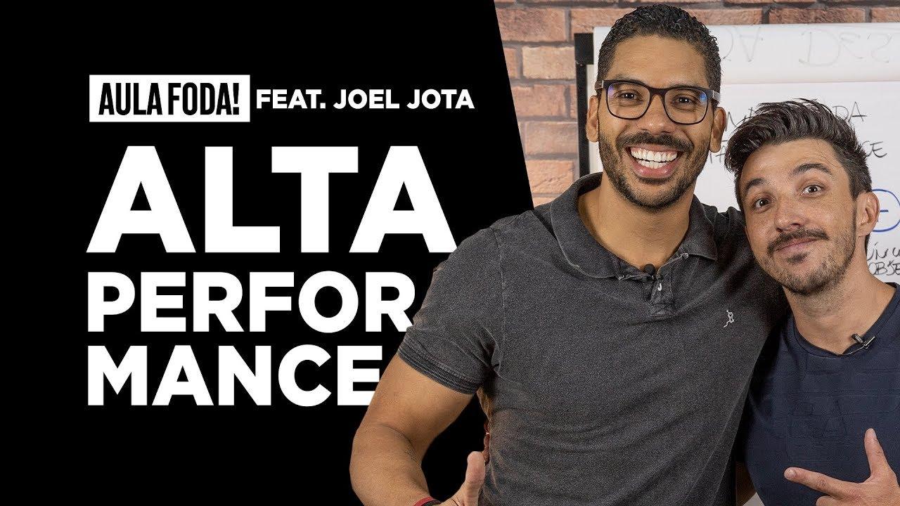 Mindset da alta performance feat. Joel Jota - AULA FOD* Caio Carneiro