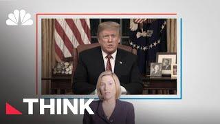 Why President Donald Trump's Primetime Border Wall Speech Was Such A Failure | Think | NBC News