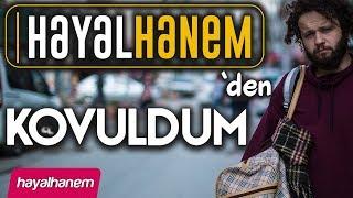 HAYALHANEM'DEN KOVULDUM ! - SİNAN ÇETİN