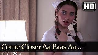 Kasam Paida Karne Wale Ki - Come Closer Aa Paas Aa - Salma Agha
