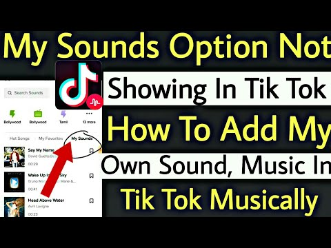 My Sounds Option Not Showing In Tik Tok Musically   How To Add My Own Sound Music In Tik Tok