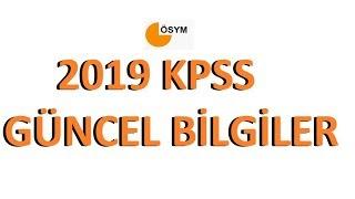2019 KPSS Güncel Bilgiler Tamamı