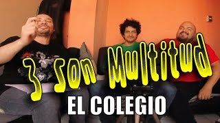 3 Son Multitud l Podcast #03 l El Colegio