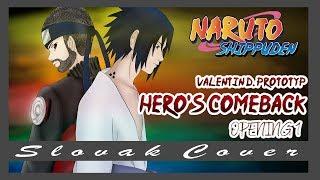 "[Slovak Cover] Naruto Shippuden OP 1 - ""Hero's Comeback"""