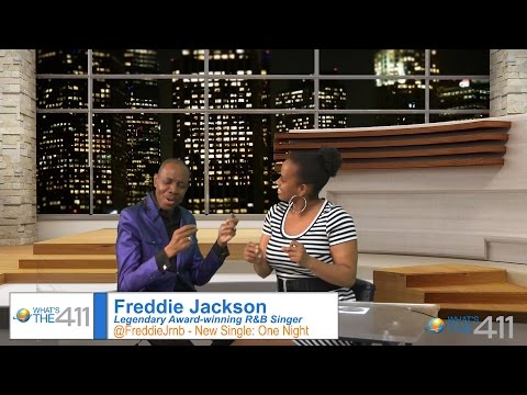 Freddie Jackson, is Back, and He is Sending Love Signals  | What's The 411 | MUSIC