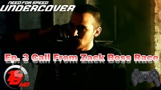 Need For Speed Undercover | Ep. 3 Call From Zack | Boss Race