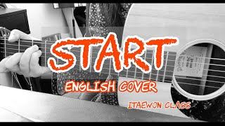 Gaho - Start [Acoustic English Ver.] (Itaewon Class Ost) Covered by HappyAnne