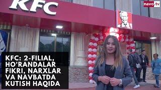 KFC Toshkentda 2-filialini ochdi
