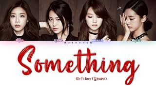 Girl's Day (걸스데이) - Something [Han Rom Eng] Color Coded Lyri…