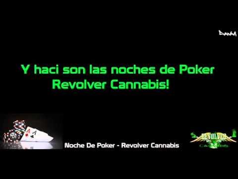 Letra 'Noche De Poker'   Revolver Cannabis