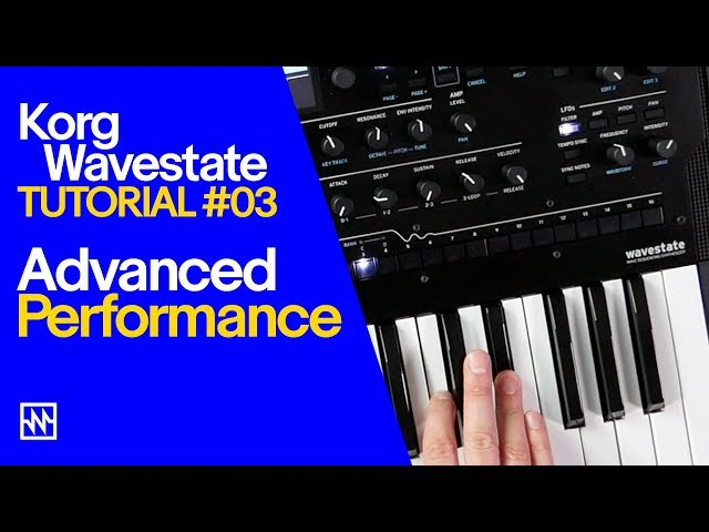 KORG Wavestate Synthesiser: Advanced Performance Tutorial